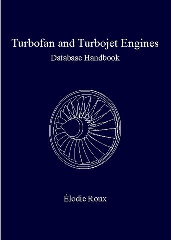 Les �ditions �lodie Roux - Turbofan and Turbojet Engines: database handbook